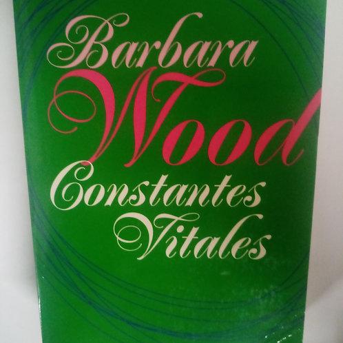 Constantes vitales (Barbara Wood)