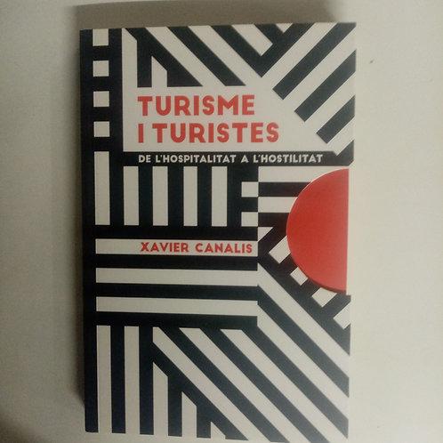 Turisme i turistes (Xavier Canalis)