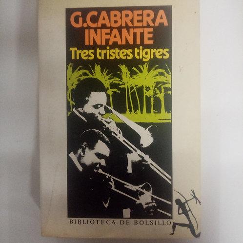 Tres tristes tigres (G. Cabrera Infante)