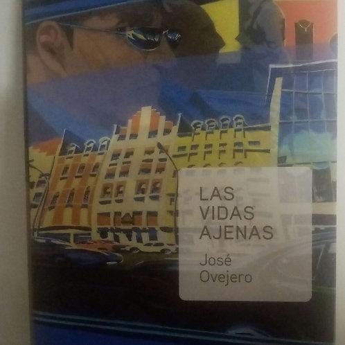 Las vidas ajenas (José Ovejero)