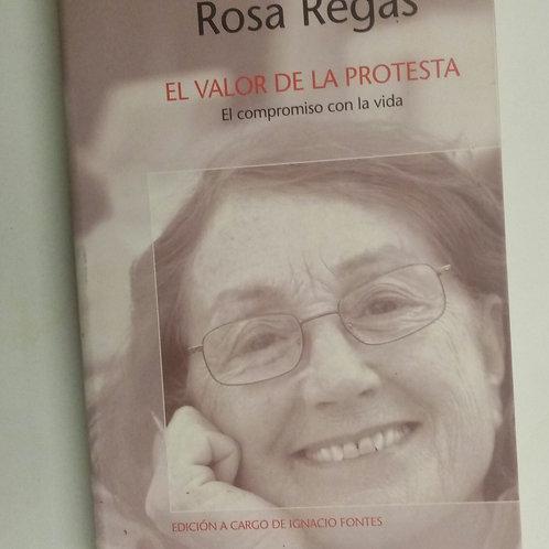 El valor de la protesta (Rosa Regas)