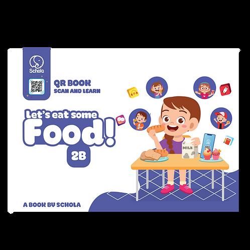 Sách 2B: Let's Eat Some Food!