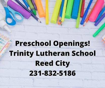 Preschool Openings! Trinity Lutheran Sch