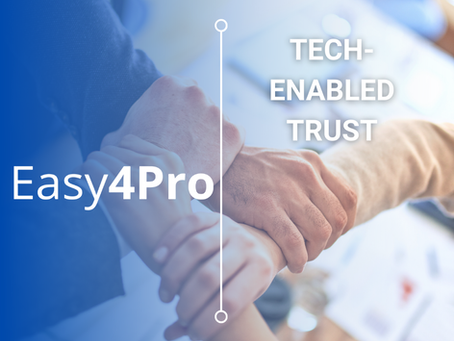 Tech-Enabled Trust by Easy4Pro