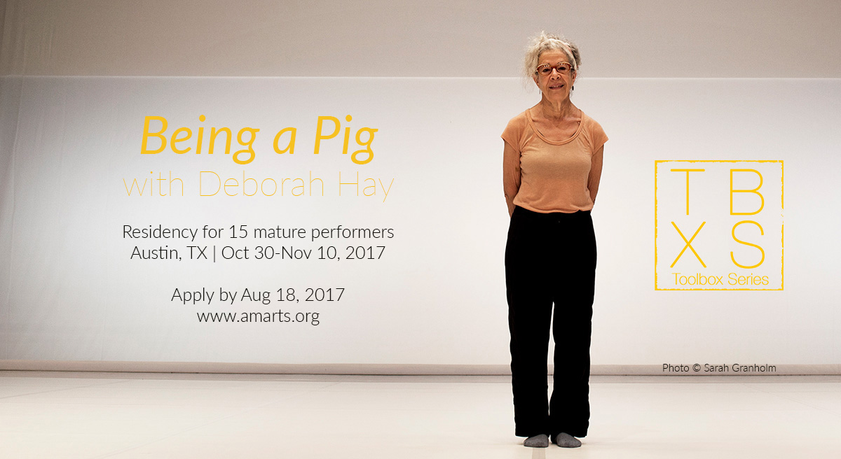 Being a Pig with Deborah Hay