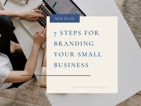 7 Steps for Branding Your Small Business