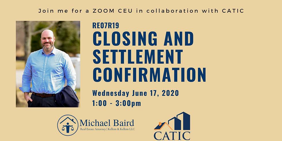 CEU Webinar: Closing and Settlement Confirmation