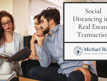 Social Distancing in a Real Estate Transaction