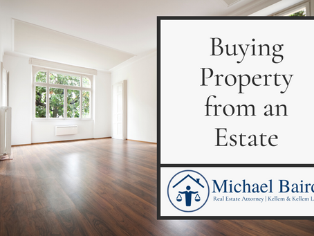 Buying Property from an Estate
