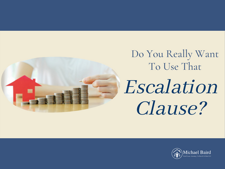 Do You Really Want To Use That Escalation Clause?