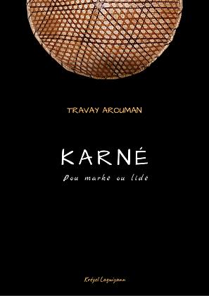 """Karné """"Travay arouman"""""""
