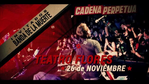 SPOT - CADENA PERPETUA - 26 Aniversario - Teatro Flores