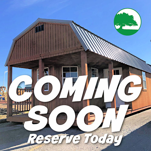 """*COMING SOON* 12' x 28' Treated """"Deluxe Lofted Cabin"""""""