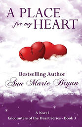 A Place For My Heart by Ann Marie Bryan