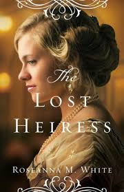 The Lost Heiress Roseanna M White