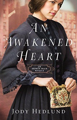 An Awakened Heart Jody Hedlund