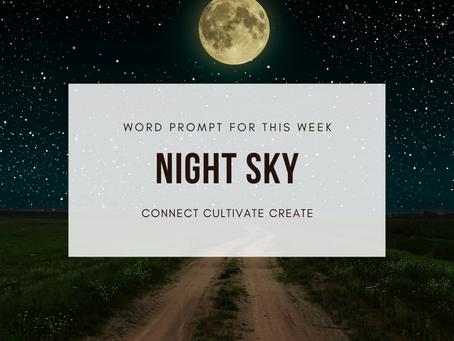 Connect Cultivate Create: NIGHT SKY