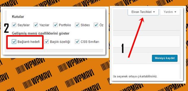 Wordpress Menü Lİnklerini Yeni Pencerede Açma - Ekran Tercihleri