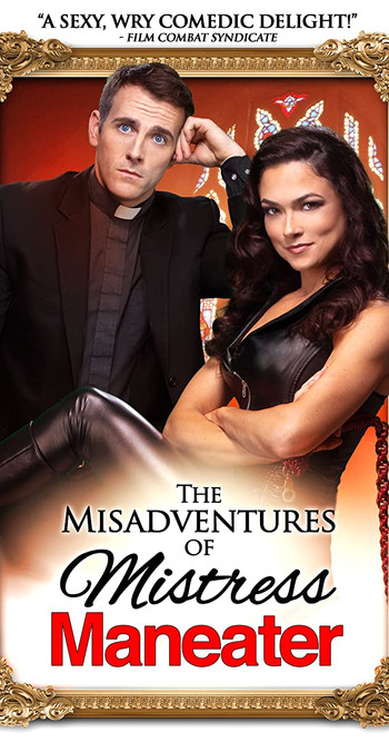 REVIEW: 'The Misadventures of Mistress Maneater', a comedy-drama feature by Binary Star Pictures
