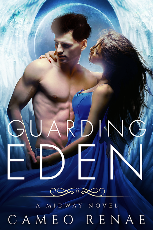 Guarding Eden (Midway Trilogy: Book One)