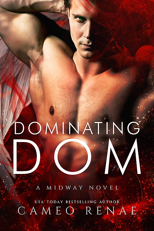 Dominating Dom (Midway Trilogy: Book Three)
