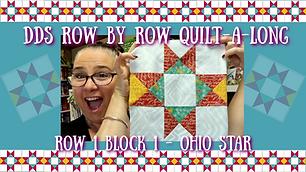Ohio Star Row by Row Block 1 Row 1
