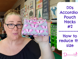 Darvanalee Designs Studio | Accordion Pouch Hacks #2 | How to Reduce the Size | Mini Accordion Pouch