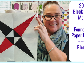 2019 Block of the Month | Foundation Paper Piecing | Block #6
