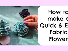 Darvanalee Designs Studio | How to make a Quick and Easy Fabric Flower