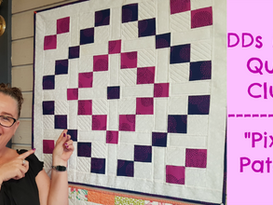 DDs Mini Quilt Club - How to Sew a 4 -patch Mini Quilt -Pixie Patch