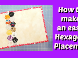 How to Make a Quick and Easy Hexagon Placemat with Nicole Reed From Darvanalee Designs Studio Part 1