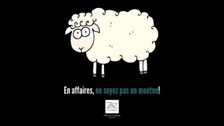 Ne soyez pas un mouton en affaire