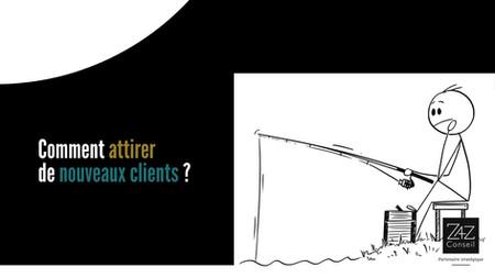 Comment attirer de nouveaux clients?