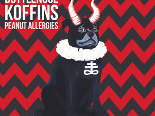 "Bottlenose Koffins ""Peanut Allergies"" OUT NOW!!!"
