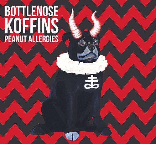 "Bottlenose Koffins ""Peanut Allergies"" LP"
