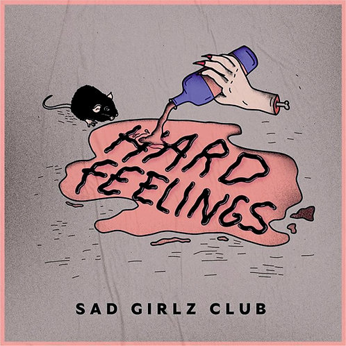 "Sad Girlz Club ""Hard Feelings"" CD"