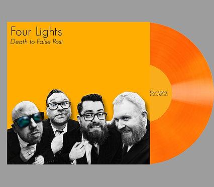 "Four Lights ""Death To False Posi"" LP"
