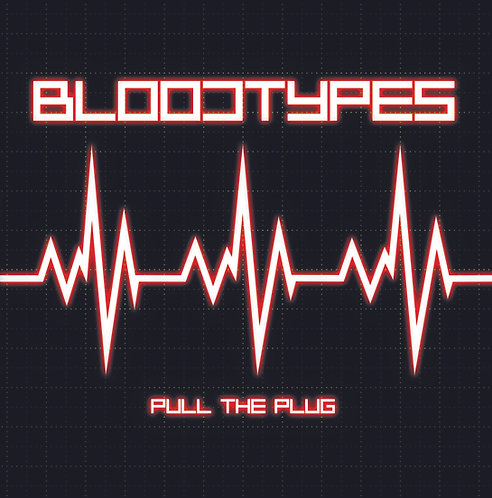 "Bloodtypes ""Pull The Plug"" LP"