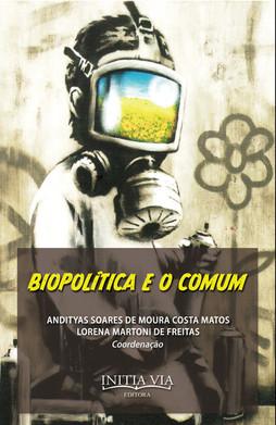 Biopolítica e o comum