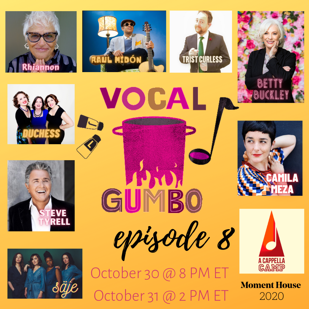 Vocal Gumbo - Episode 8 (Moment House Event)