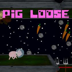 Pig Loose