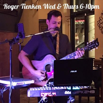 Roger Tienken Wed & Thurs 6-10pm.jpg