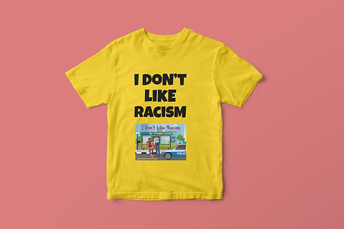 Yellow I Don't Like Racism Book Cover & Black Text T-Shirt