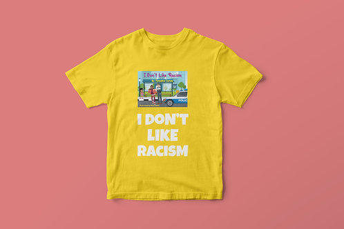 Yellow I Don't Like Racism Book Cover & White Text T-Shirt