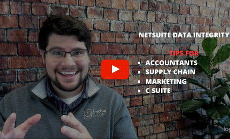 How to Improve NetSuite Data Integrity for Accountants, Supply Chain, Marketing, and C Suite?