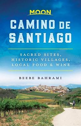 Moon Camino de Santiago Guide