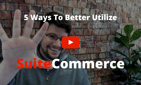5 Ways to Utilize SuiteCommerce More Effectively