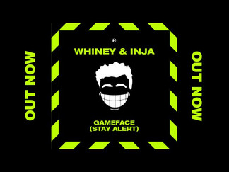 DRUM & BASS: WHINEY & INJA DROP NEW SINGLE & VIDEO FOR GAME FACE (STAY ALERT)