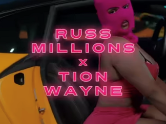 NEW MUSIC: RUSS MILLIONS X TION WAYNE 'BODY'