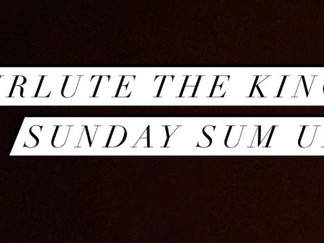 SIRLUTE THE KING: SUNDAY SUM UP